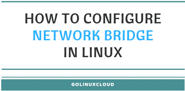 configure network bridge using nmcli