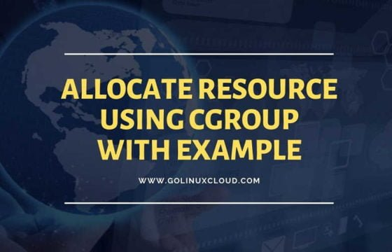 Steps to allocate resource using cgroups and slice in Linux with examples