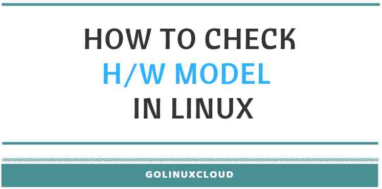 5 commands to check if server is physical or virtual in Linux or Unix
