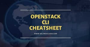 OpenStack Command Line Cheat Sheet (Beginner's Guide)