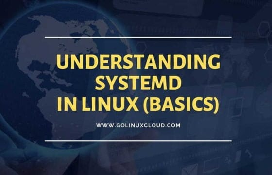 Beginners Guide on systemd tutorial in Linux