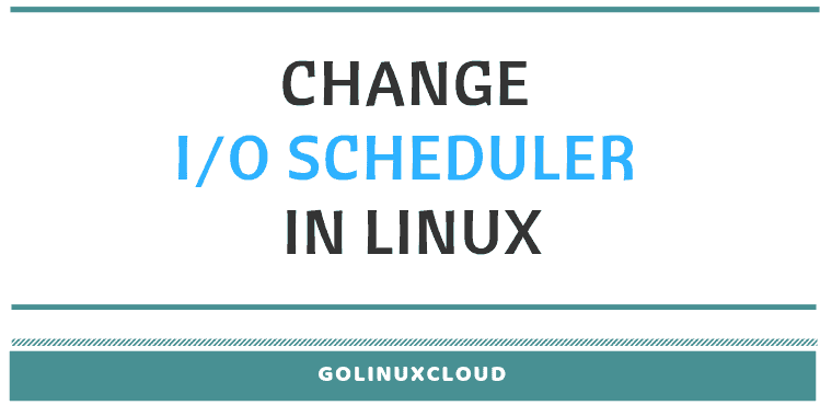 How to change IO scheduler permanently in Linux