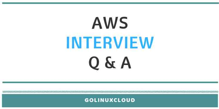 20+ AWS Interview Questions and Answers for freshers and experienced
