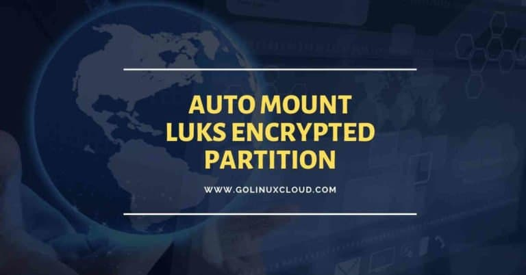 How to auto mount LUKS device (encrypted partition) using fstab at boot in Linux
