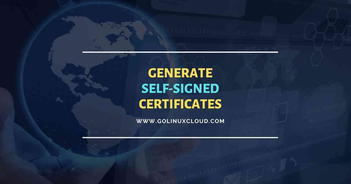 OpenSSL create self signed certificate Linux with example