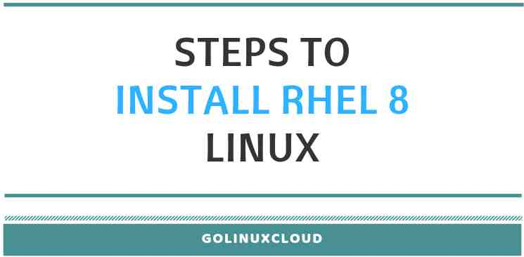 Step by Step Guide to Install RHEL 8 Beta with screenshots
