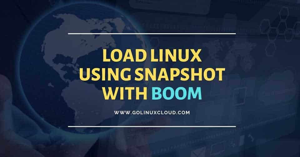 How to boot Linux host from LVM snapshot using BOOM (CentOS/RHEL 8)