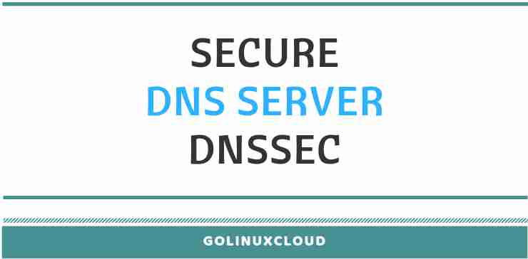 Secure Master Slave DNS Server with DNSSEC key in Linux