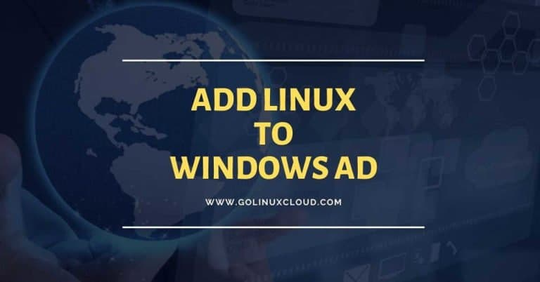 Steps to Add Linux to Windows AD Domain - Realm & Adcli (CentOS / RHEL 7)
