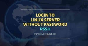Login to Linux server without password using SSH Public Key Authentication in Linux