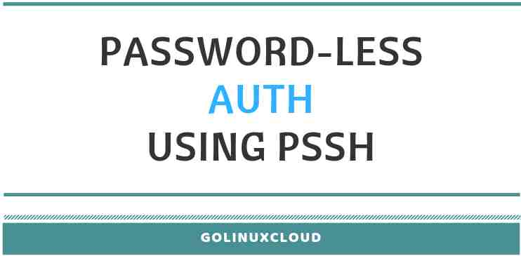 How to perform SSH public key authentication (passwordless) with PSSH in Linux