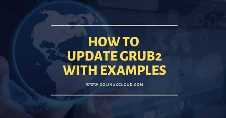How to update GRUB2 using grub2-editenv and grubby in RHEL 8 Linux