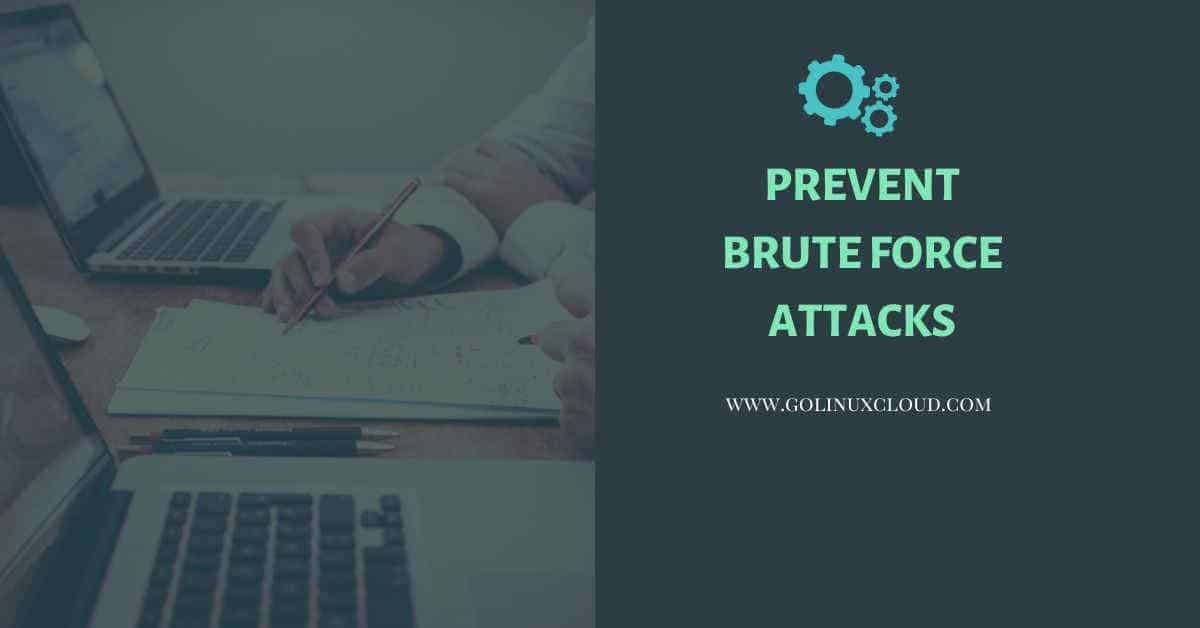 8 ways to prevent brute force SSH attacks in Linux (CentOS/RHEL 7)