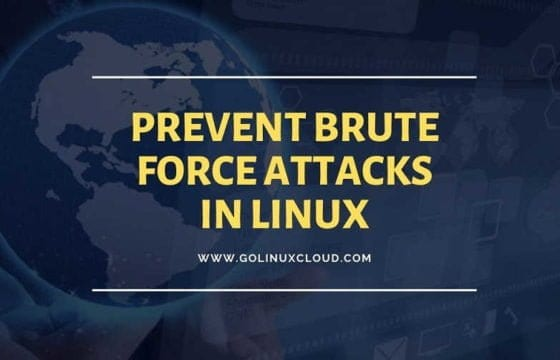 7 ways to prevent brute force SSH attacks in Linux (CentOS/RHEL 7)
