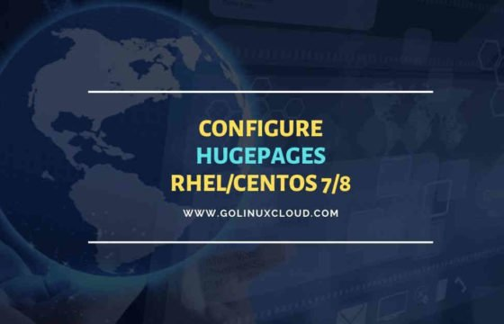 Step-by-Step: Configure hugepages in RHEL/CentOS 7/8