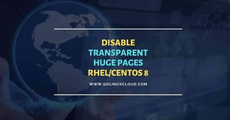 Permanently disable transparent hugepages CentOS RHEL 8