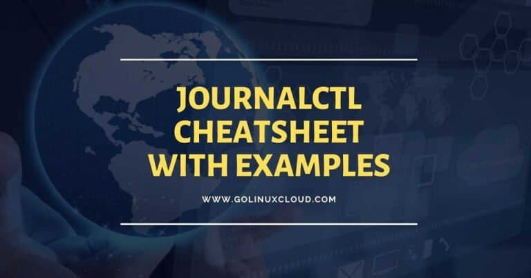 14 examples to filter and view logs using journalctl cheat sheet (systemd-journald)