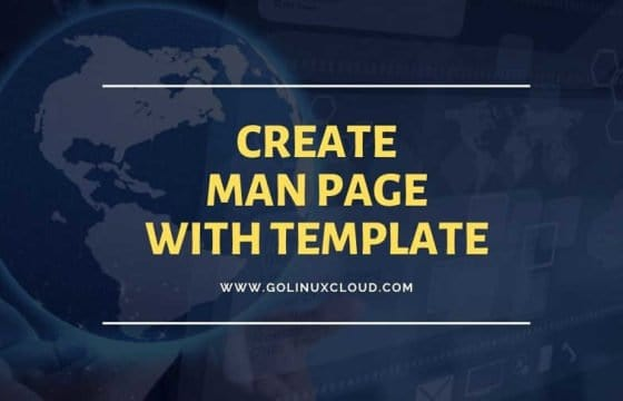 How to create man page in Linux with examples (Sample man page template)