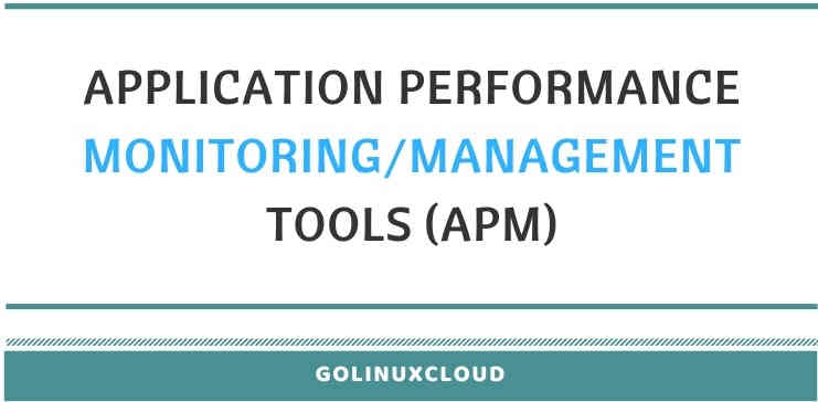 application performance management and monitoring tools