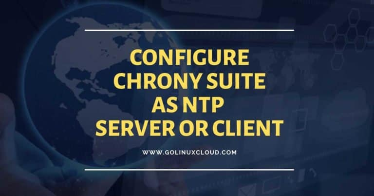 Steps to configure Chrony as NTP Server and NTP Client in Linux