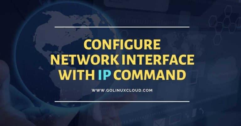 16 ip command examples to configure network interfaces (cheatsheet)