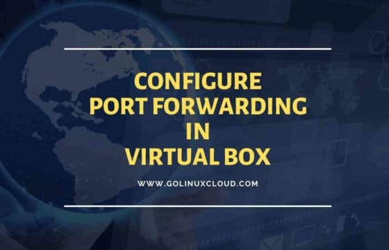 How to configure port forwarding in VirtualBox for NAT Networking