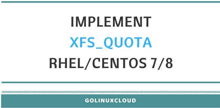 implement xfs quota in linux