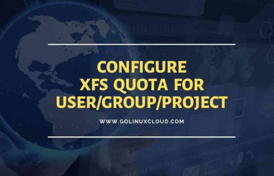 Configure xfs quota (user, group and project quota) CentOS/RHEL 7/8