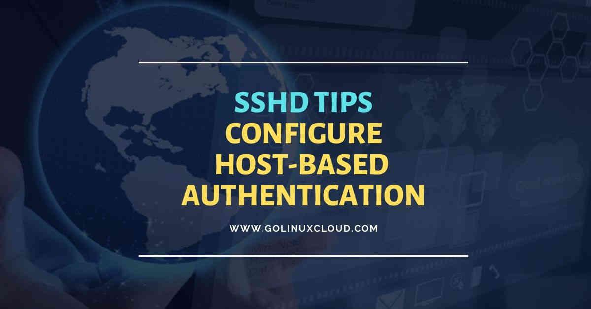 How to configure ssh host based authentication per user (CentOS/RHEL 7/8)