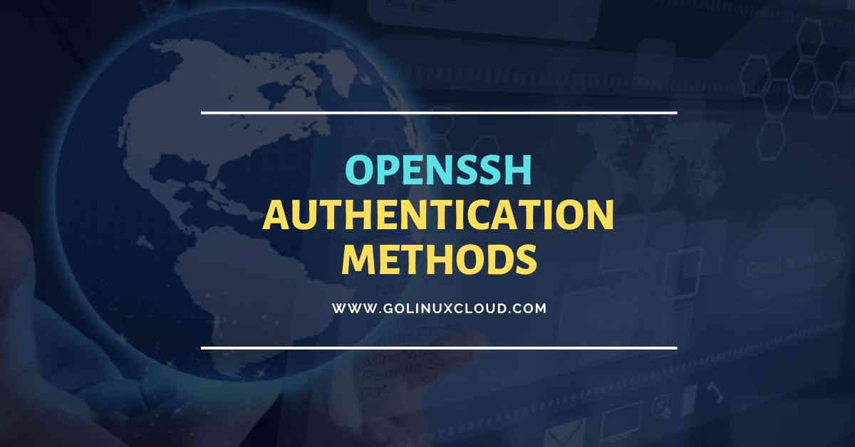 6 ssh authentication methods to secure connection (sshd_config)