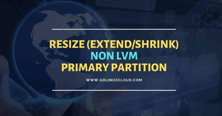 2 easy methods to extend/shrink resize primary partition in Linux