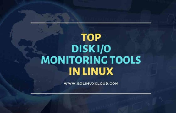 Top 15 tools to monitor disk IO performance with examples