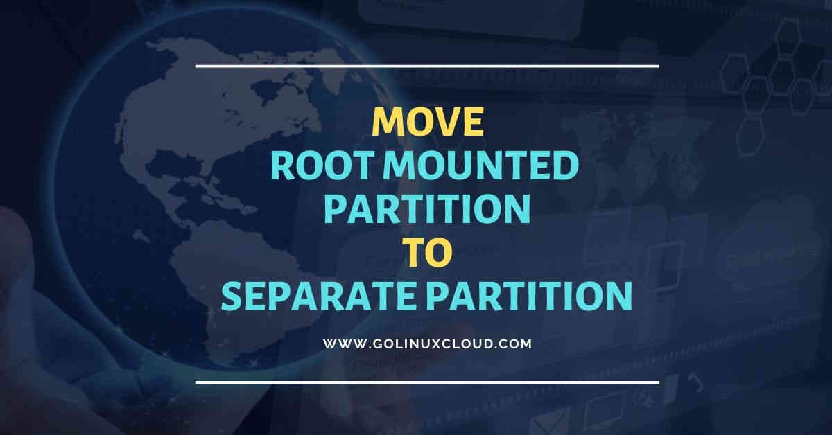 10 easy steps to move directory to another partition RHEL/CentOS 7/8