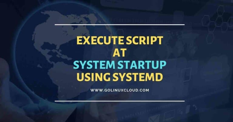 How to run script at startup using systemd in Linux