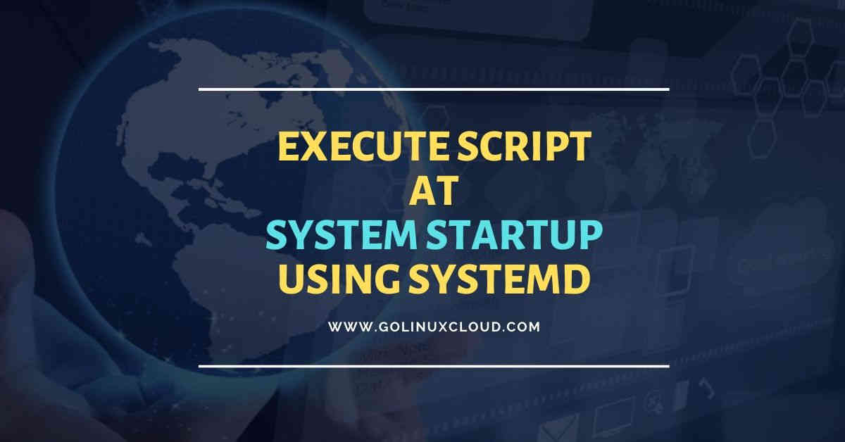 How to run script on startup using systemd in Linux