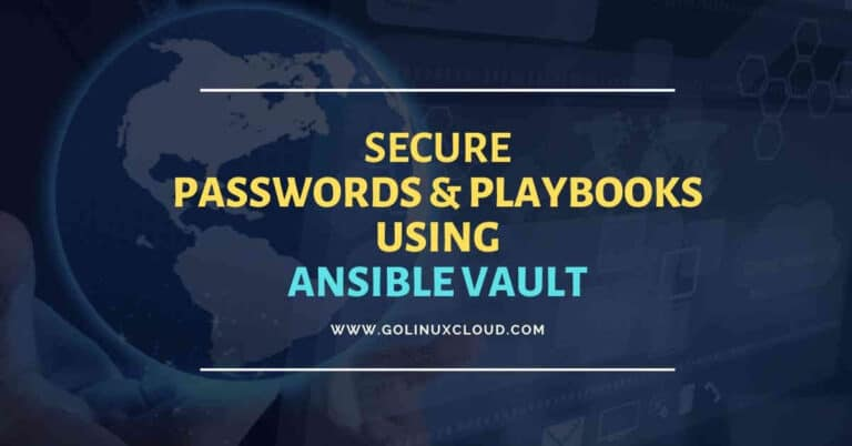 10 ansible vault examples to decrypt/encrypt string & files