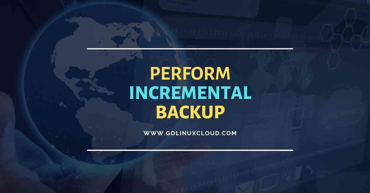 How to perform tar incremental backup with example in Linux