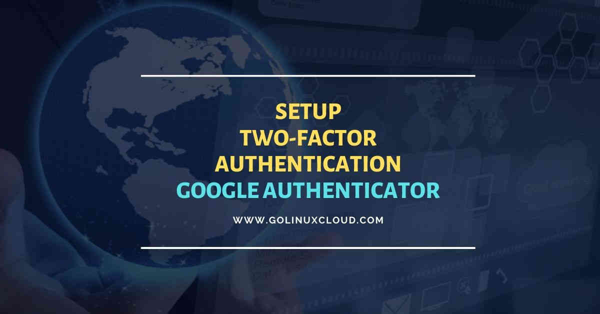 6 easy steps to setup offline two factor authentication in Linux