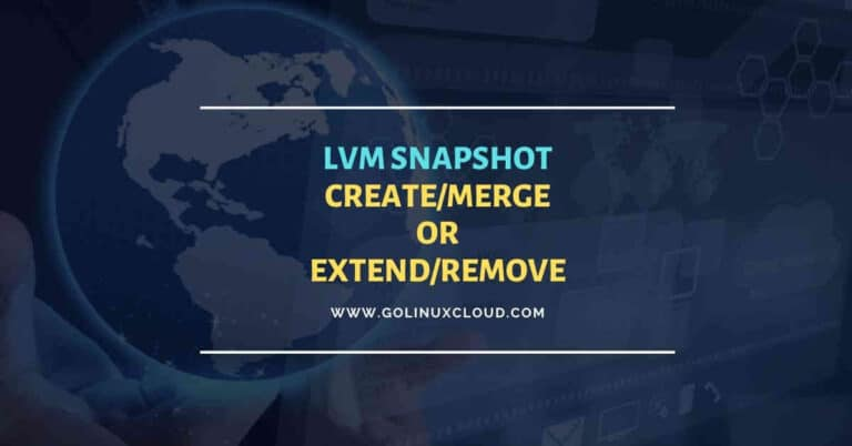 Linux lvm snapshot backup and restore tutorial RHEL/CentOS 7/8