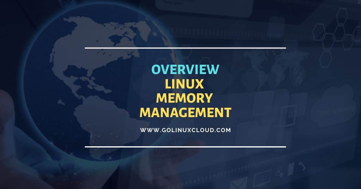 Tutorial: Beginners guide on linux memory management
