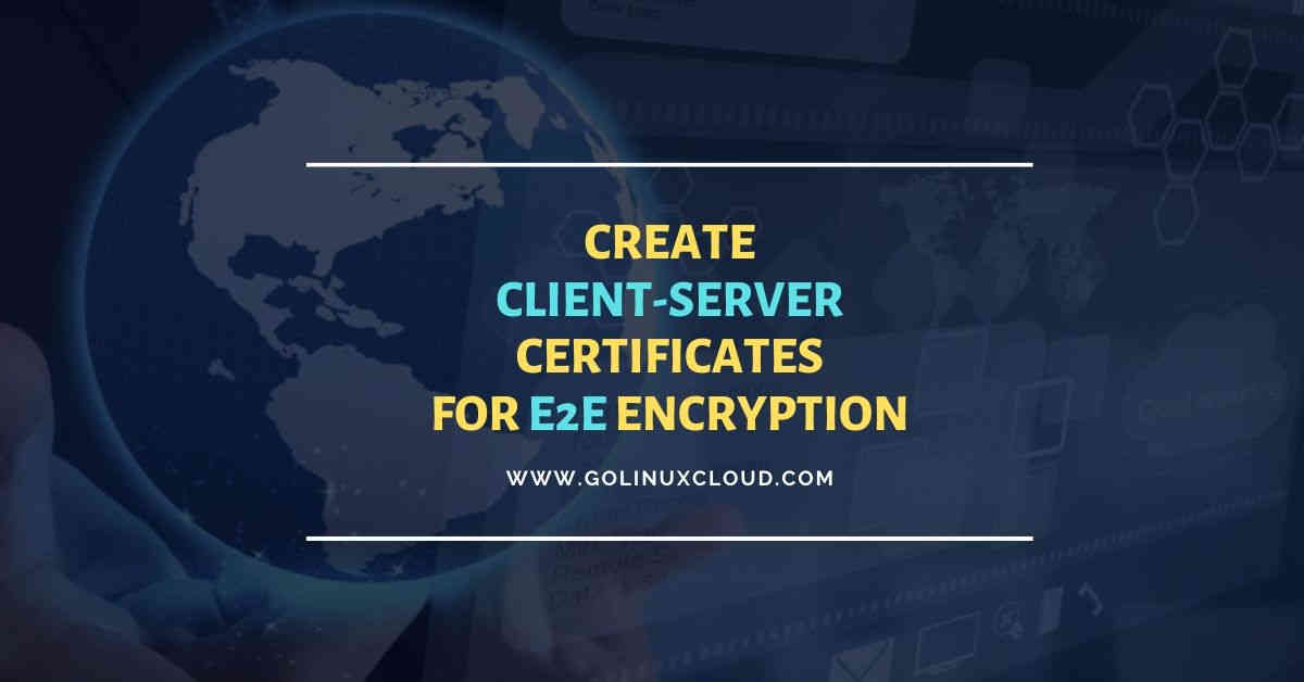 OpenSSL create client certificate & server certificate with example