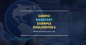RHEL/CentOS 8 Kickstart example | Kickstart Generator