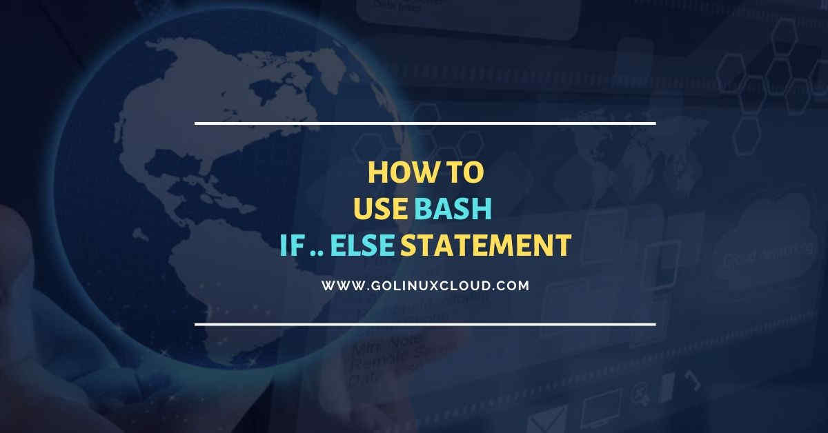 Bash if else usage guide for absolute beginners