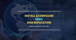 DRBD Tutorial | Setup Linux Disk Replication | CentOS 8