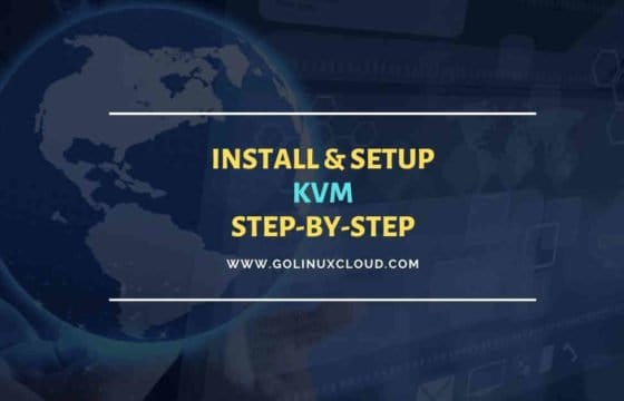 Step-by-Step Tutorial: Install KVM on RHEL/CentOS 8 Linux