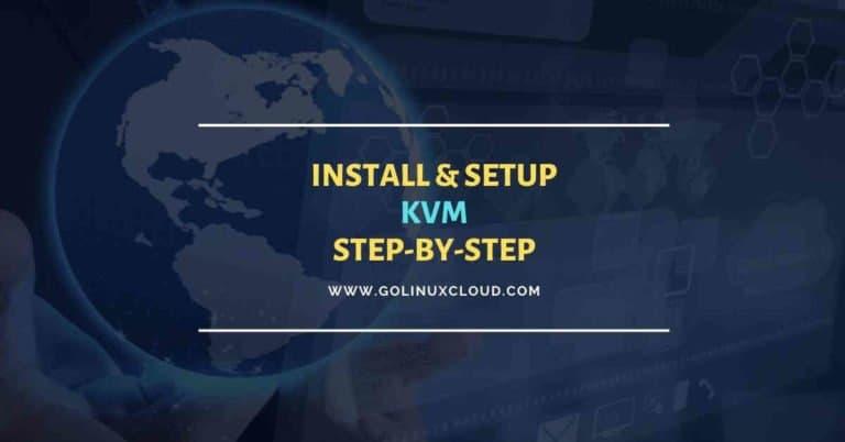 Step-by-Step Tutorial: Install KVM on RHEL/CentOS 8 Linux