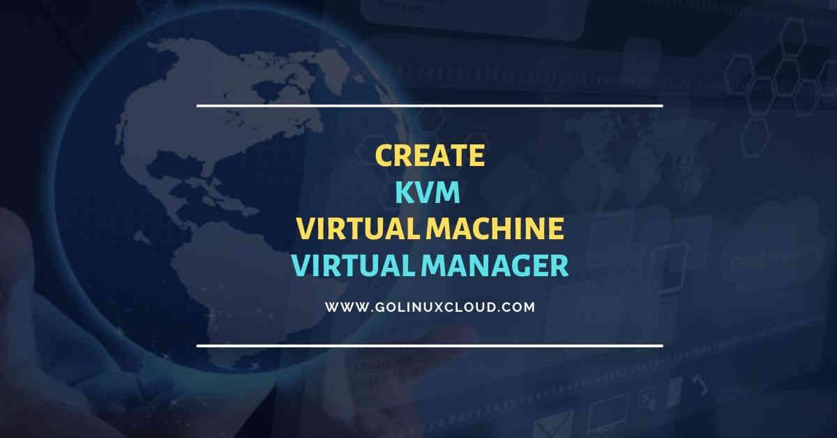 Create KVM virtual machine | virt-manager | RHEL CentOS 8