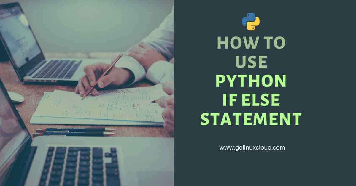 Python if else statement usage with examples