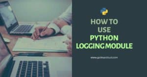 Python logging guide for beginners with examples