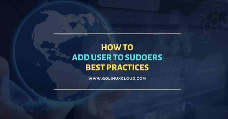 How to properly add user to sudoers with best practices